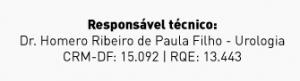 Responsável técnico: Dr. Homero Ribeiro de Paula Filho - Urologia CRM-DF: 15.092 | RQE: 13.443